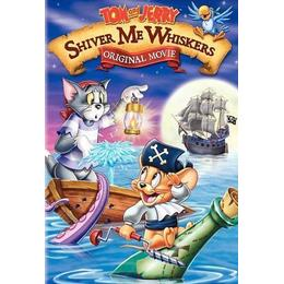 Tom and Jerry: Shiver Me Whiskers - the Movie [DVD]